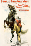 Buffalo Bill's Wild West & Congress Of Rough Riders - 1899 - Show Poster