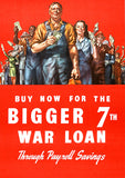 Buy Now Bigger 7th War Loan - 1945 - World War II - Propaganda Poster