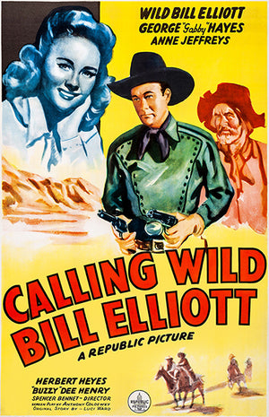 Calling Wild Bill Elliott - 1943 - Movie Poster