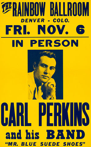 Carl Perkins - 1959 - Rainbow Ballroom - Denver CO - Concert Poster
