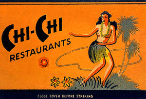 Chi-Chi Restaurants - 1950's - Hollywood CA - Matchbook Advertising Poster