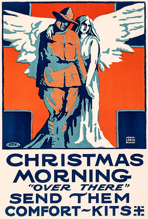 Christmas Morning Over There - 1917 - World War I - Propaganda Poster