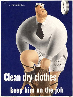 Clean Dry Clothes - Keep Him On The Job - 1942 - WWII - Health Magnet