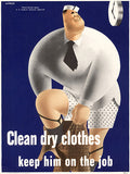 Clean Dry Clothes - Keep Him On The Job - 1942 - WWII - Health Poster