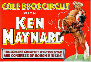 Cole Brothers Circus - Ken Maynard - 1930's -  Promotional Advertising Magnet