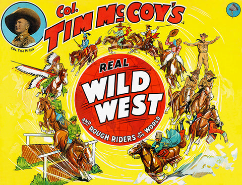 Colonel Tim McCoy's Real Wild West - 1938 - Show Poster