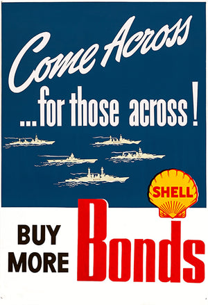 Come Across For Those Across - Shell - 1940's - World War II - Propaganda Magnet