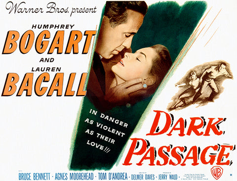 Dark Passage - 1947 - Movie Poster