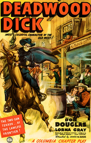 Deadwood Dick - 1940 - Movie Poster Magnet