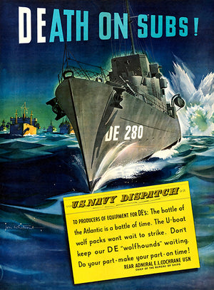 Death On Subs - US Navy Dispatch - 1942 - World War II - Propaganda Poster