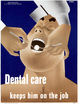 Dental Care - Keeps Him On The Job - 1942 - WWII - Health Magnet