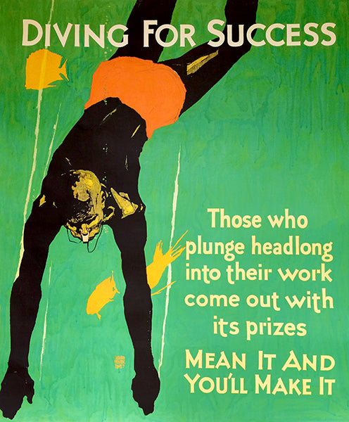 Diving For Success - You Will Make It - 1929 - Work Motivation Poster