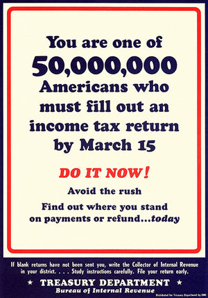 Do It Now - Tax Return - 1944 - World War II - Propaganda Poster