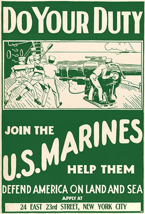 Do Your Duty - Join The US Marines - 1917 - World War I - Propaganda Magnet