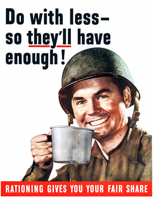 Do With Less - So They'll Have Enough - 1943 - World War II - Propaganda Poster