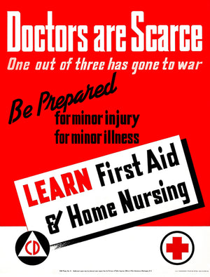Doctors Are Scarce - First Aid - 1943 - World War II - Propaganda Magnet