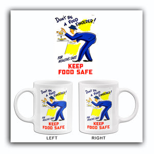 Don't Be A Food Fingerer! - Keep Food Safe - 1940's - Health Mug