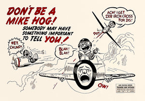 Don't Be A Mike Hog - 1944 - Training Aids Aviation Magnet