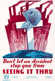 Don't Let Accident Stop You - 1943 - World War II - Propaganda Poster