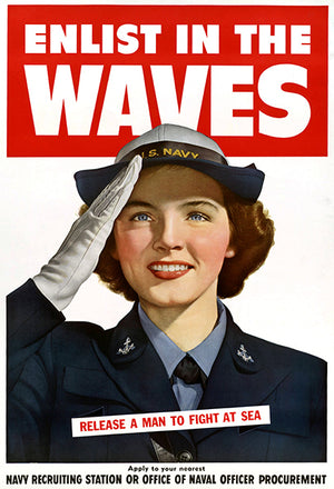 Enlist In The WAVES - Release A Man To Fight At Sea - 1940's - World War II - Propaganda Magnet