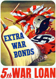 Extra War Bonds - 5th Loan - 1944 - World War II - Propaganda Poster