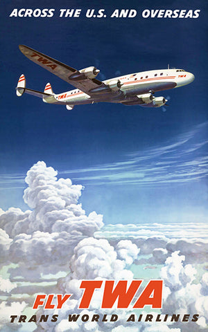 Fly TWA - Across The US And Overseas - 1950's - Travel Poster