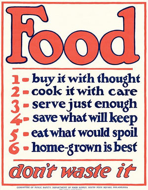 Food Don't Waste It - Philadelphia - World War I - Propaganda Poster Magnet