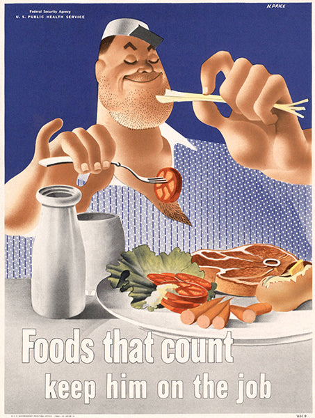 Foods That Count - Keep Him On The Job - 1942 - WWII - Health Poster