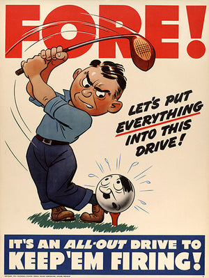 Fore Let's Put Everything - Keep 'Em Firing - 1942 - World War II - Propaganda Poster