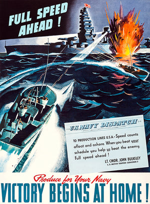 Full Speed Ahead - US Navy - Victory - 1940's - World War II - Propaganda Poster
