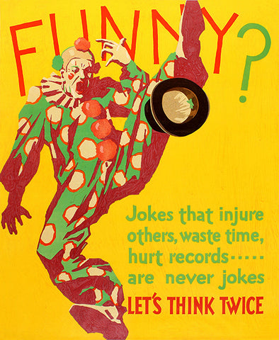 Funny - Jokes Let's Think Twice - 1920's - Work Motivational Poster