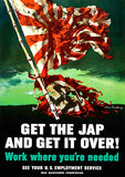 Get The Jap And Get It Over! - 1945 - World War II - Propaganda Poster