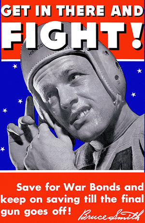 Get in There And Fight! - 1940s - World War II - Propaganda Poster