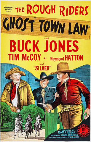 Ghost Town Law - The Rough Riders - 1942 - Movie Poster