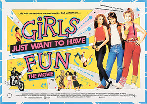 Girls Just Want To Have Fun - 1985 - Movie Poster