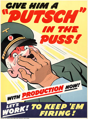 Give Him A Putsch In Puss - Keep 'Em Firing - 1940 - World War II - Propaganda Poster