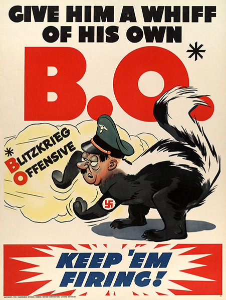 Give Him Whiff Own B.O. - Keep 'Em Firing! - 1942 - World War II - Propaganda Poster