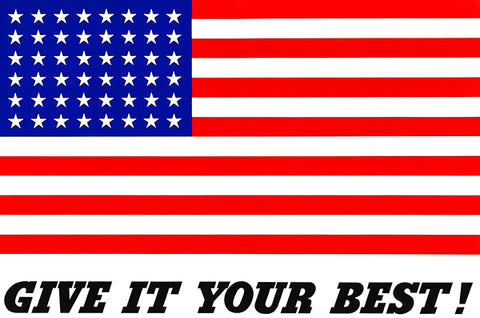 Give It Your Best - US American Flag - 1942 - World War II - Propaganda Poster