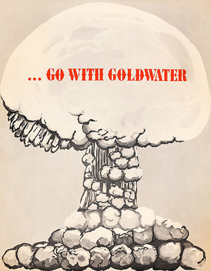 Go With Goldwater - 1964 - Presidential Election Political Magnet