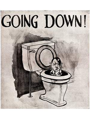 Going Down! - Hitler Toilet - 1940's - World War II - Propaganda Poster