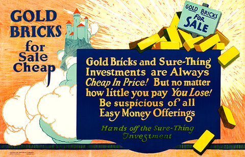 Gold Bricks for Sale Cheap - Investment - 1923 - Motivational Poster