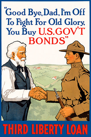 Good Bye, Dad - Buy US Gov't Bonds - 1918 - World War I - Propaganda Poster