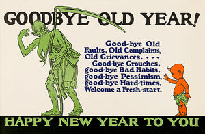 Goodbye Old Year! - Happy New Year To You - 1923 - Motivational Poster