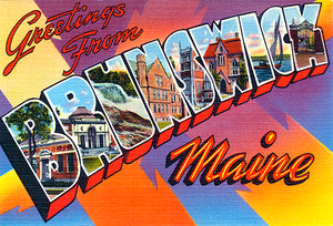 Greetings From Brunswick, Maine - 1930's - Vintage Postcard Poster