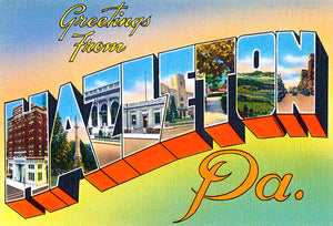 Greetings From Hazelton, Pennsylvania - 1930's - Vintage Postcard Magnet
