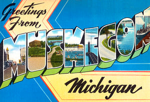 Greetings From Muskegon, Michigan - 1930's - Vintage Postcard Magnet