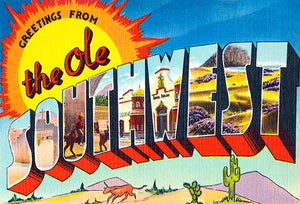 Greetings From The Ole Southwest - 1930's - Vintage Postcard Poster