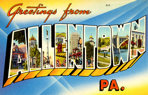 Greetings From Allentown, Pennsylvania - 1930's - Vintage Postcard Poster