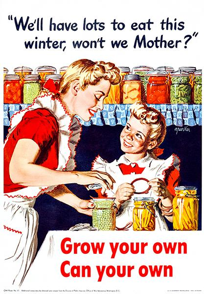 Grow Your Own - Can Your Own - 1943 - World War II - Propaganda Poster Mug