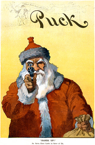 Hands Up! Santa With A Gun - Puck - Christmas - 1912 - Pop Art Poster
